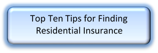 Top 10 Tips for Finding Residential Ins
