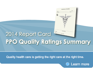PPO Quality Report Card