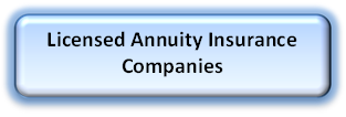 Licensed Annuity Insurance Companies