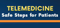 Telemedicine Safe Steps for Patients