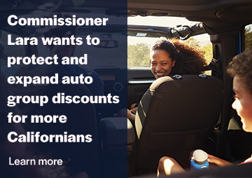 Commissioner Lara wants to protect and expand auto group discounts for more Californians