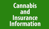 Cannabis and Insurance Information