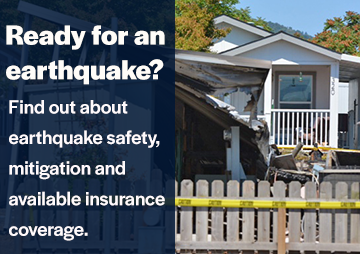 Information about earthquake safety, mitigation, and available insurance coverage